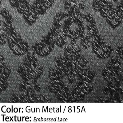 Color: Gun Metal / Texture: Embossed Lace